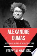 Essential Novelists Alexandre Dumas