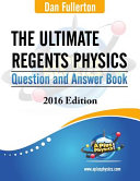 The Ultimate Regents Physics Question and Answer Book