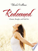 Redeemed Of Ruth Tells Of Redemption Sacrifice And The