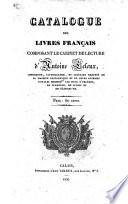 Catalogue des livres Français composant le cabinet de lecture d'A. Leleux