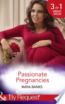 Passionate Pregnancies Enticed By His Forgotten Lover Wanted By Her Lost Love Tempted By Her Innocent Kiss Mills Boon By Request
