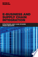 E Business and Supply Chain Integration