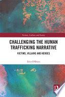 Challenging the Human Trafficking Narrative Book PDF