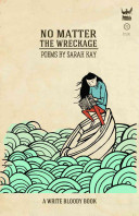 No Matter the Wreckage by Sarah Kay