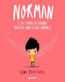 Norman e la storia di quando pensò di non essere normale Book Cover