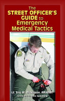 The Street Officer S Guide To Emergency Medical Tactics