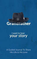 Book Grandfather  I Want to Hear Your Story