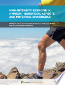 High-Intensity Exercise in Hypoxia - Beneficial Aspects and Potential Drawbacks