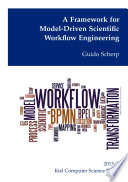 A Framework For Model Driven Scientific Workflow Engineering