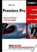 Premiere Pro 1 5  Gestione dei filmati e del video digitale