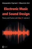 Electronic Music and Sound Design   Theory and Practice with Max 7   Volume 2  Second Edition