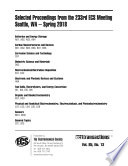 Selected Proceedings from the 233rd ECS Meeting Seattle, WA – Spring 2018