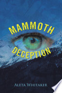 MAMMOTH DECEPTION