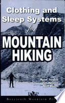 Clothing and Sleep Systems for Mountain Hiking