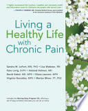 Living A Healthy Life With Chronic Pain