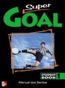 Super Goal Book 1 Student Book