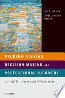 Problem Solving Decision Making And Professional Judgment