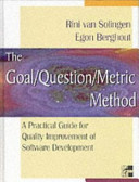The Goal Question Metric Method