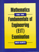 Mathematics for the Fundamentals of Engineering  EIT  Examination