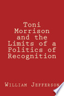 download ebook toni morrison and the limits of a politics of recognition pdf epub