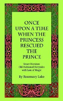 Once Upon a Time When the Princess Rescued the Prince