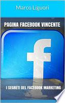 Pagina Facebook Vincente   I Segreti del Facebook Marketing