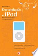 Desvendando O Ipod