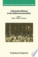 Nationalsozialismus in den Kulturwissenschaften: Fächer, Milieus, Karrieren