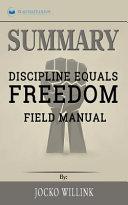 Book Summary of Discipline Equals Freedom