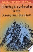 Climbing and Exploration in the Karakoram Himalayas