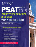 Kaplan PSAT NMSQT 2015 Strategies  Practice  and Review with 4 Practice Tests Book PDF