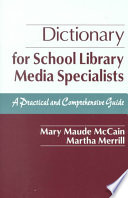 Dictionary for School Library Media Specialists
