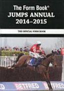 The Form Book Jumps Annual 2014 2015