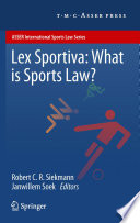 Lex Sportiva What Is Sports Law  book
