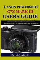 Canon PowerShot G7X Mark III Users Guide