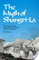 The Myth Of Shangri La