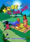 Kobe  the Dog Boy