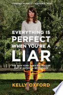 Everything Is Perfect When You Re A Liar