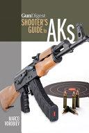 Gun Digest Shooter S Guide To Aks