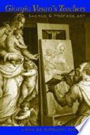 Giorgio Vasari s Teachers