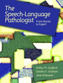 The Speech language Pathologist