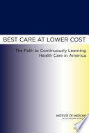 Best Care At Lower Cost : to continue business as usual. best care at...