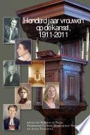 Honderd jaar vrouwen op de kansel, 1911-2011
