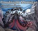 Goodnight Morrigan