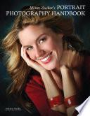 Monte Zucker s Portrait Photography Handbook
