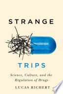 Strange Trips