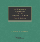 A Student s Guide to Trial Objections