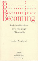 Becoming; Basic Considerations for a Psychology of Personality