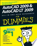 AutoCAD 2009 and AutoCAD LT 2009 All in One Desk Reference For Dummies