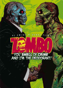 Zombo  You Smell of Crime and I m the Deodorant